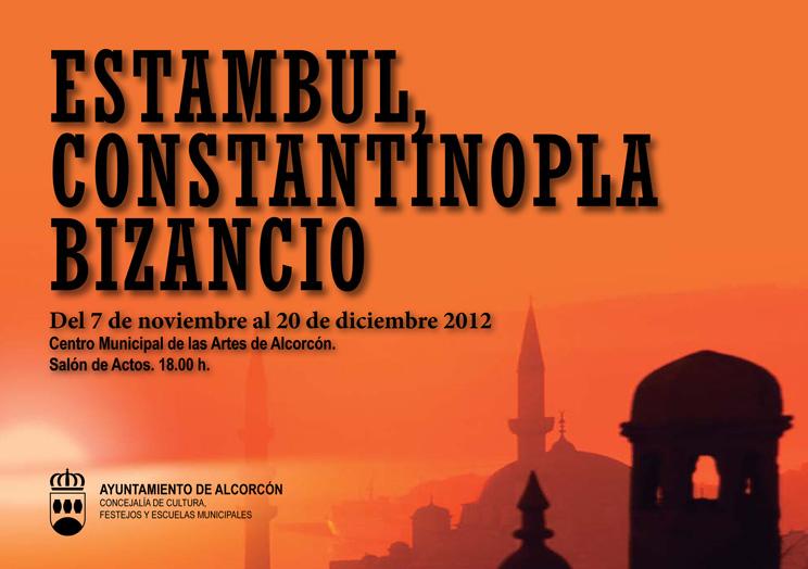 """""""Estambul, Constantinopla, Bizancio """" en Alcorcón"""